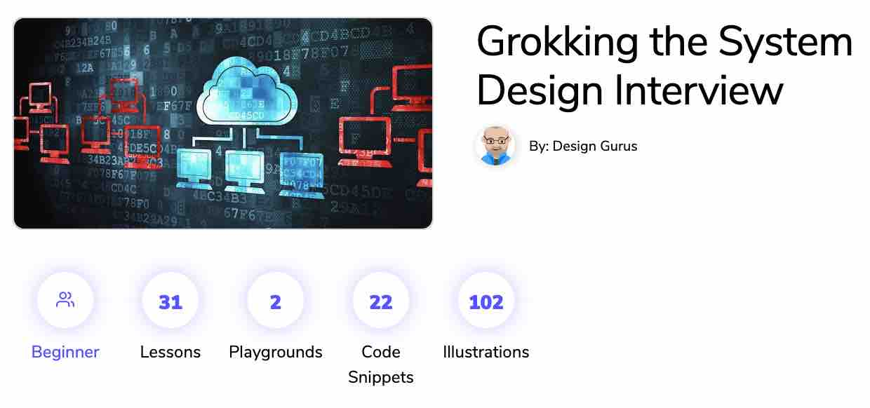 Grokking the System Design Interview